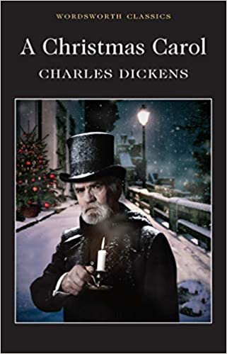 A Christmas Carol (Wordsworth Classics): Amazon.co.uk: Dickens, Charles,  Watts, Professor Cedric, Carabine, Dr Keith: Books