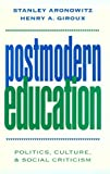 Postmodern Education 1st Edition