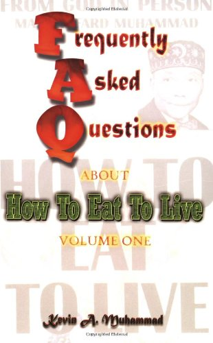 FAQs About How To Eat To Live, Vol. 1 pdf
