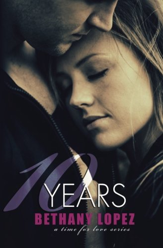 10 Years (Time for Love) (Volume 5)