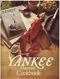 The Yankee Magazine Cookbook, Yankee Magazine Editors, 0060149027