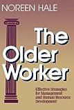 The Older Worker, Noreen Hale, 1555422845