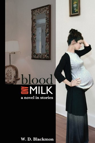 Blood and Milk: A Novel in Stories PDF