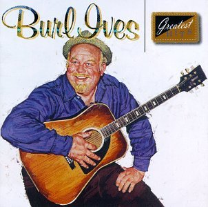 Burl Ives - Greatest Hits by Mca