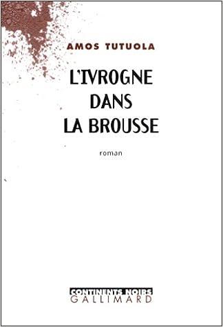 Lire un L'Ivrogne dans la brousse pdf ebook