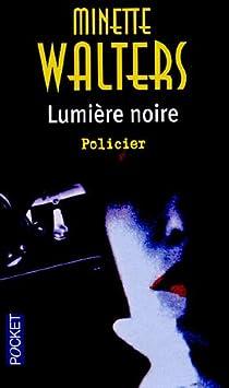 Lumière noire par Walters