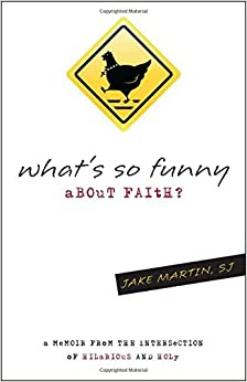 Image result for What's so Funny about Faith? A Memoir from the Intersection of Hilarious and Holy