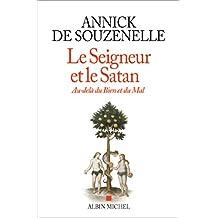 Le Seigneur et le Satan: Au-delà du bien et du mal