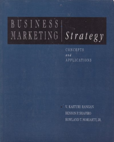 Business Marketing Strategy: Concepts and Applications (MCGRAW HILL/IRWIN SERIES IN MARKETING)