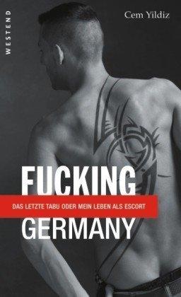 fucking-germany-das-letzte-tabu-oder-mein-leben-als-escort