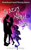 img - for Crazy About Love Anthology (Crazy Ink Anthologies) (Volume 1) book / textbook / text book