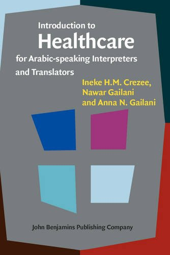 Introduction to Healthcare for Arabic-speaking Interpreters and Translators