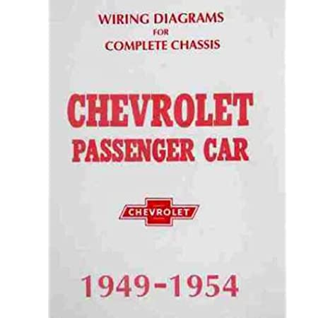 1949 1950 1951 1952 1953 1954 CHEVROLET WIRING DIAGRAMS ELECTRICAL  SCHEMATICS For Fleetline (Special, Deluxe) Sedan Delivery, Styleline  (Deluxe, Special): GM CHEVROLET CHEVY: Amazon.com: BooksAmazon.com