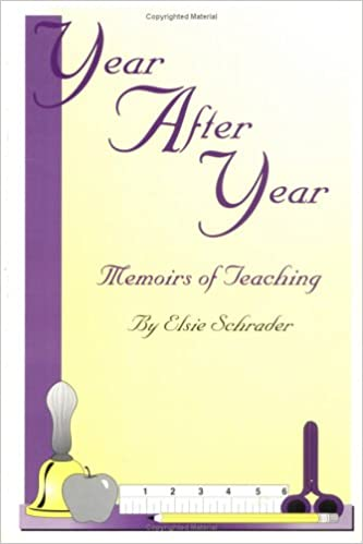Year After Year : Memoirs of Teaching
