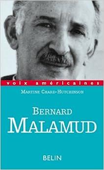 Bernard Malamud: La parole suspendue (Voix américaines) (French Edition)