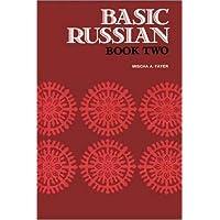Basic Russian, Book 2 (Bk.2) (Russian Edition)