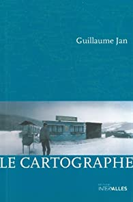 Le cartographe par Guillaume Jan