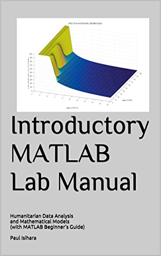 Introductory MATLAB Lab Manual: Humanitarian Data Analysis and