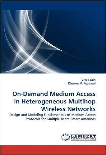 On-Demand Medium Access in Heterogeneous Multihop Wireless Networks price comparison at Flipkart, Amazon, Crossword, Uread, Bookadda, Landmark, Homeshop18