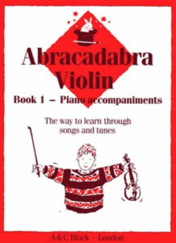 - Abracadabra Violin: Book 1 Piano Accompaniments (Bk. 1)