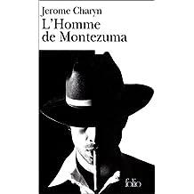 HOMME DE MONTEZUMA (L')