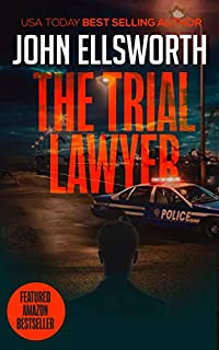 The Trial Lawyer by John Ellsworth ebook deal