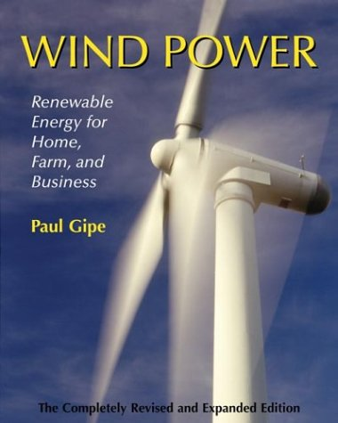 Download Wind Power, Revised Edition: Renewable Energy for Home, Farm, and Business ebook