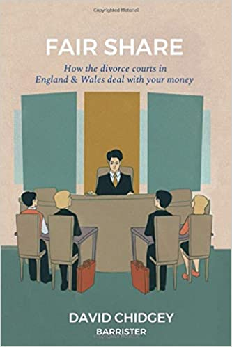 Fair Share: How the divorce courts in England & Wales deal with your money