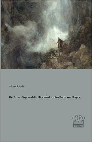 Book Die Arthur-Sage und die Maerchen des roten Buchs von Hergest (German Edition)