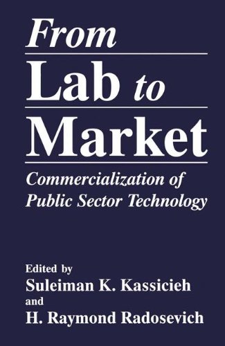 From Lab to Market: Commercialization of Public Sector Technology (The Language of Science) by Suleiman K Kassicieh