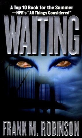 Frank M. Robinson - Waiting