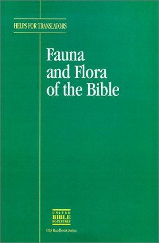 Fauna and Flora of the Bible (Helps for Translators) by Brand: United Bible Societies