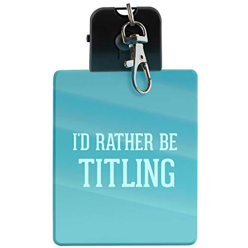 I'd Rather Be TITLING - LED Key Chain with Easy Clasp from Molandra Products