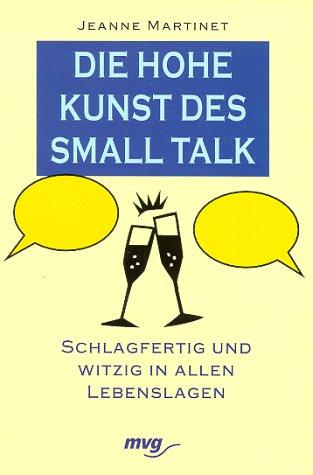 Die hohe Kunst des Small Talk