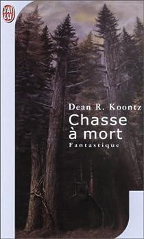 Chasse à mort par Koontz