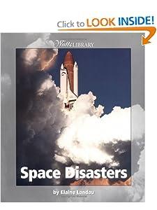 Space Disasters (Watts Library (Sagebrush)) Elaine Landau