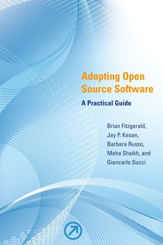 Book cover art for Adopting Open Source Software: A Practical Guide