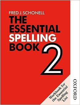 The Essential Spelling Book 2 - Workbook: Bk. 2 (English Skills ...