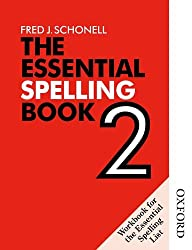 The Essential Spelling Book 2 - Workbook: Bk. 2 (English Skills & Practice)