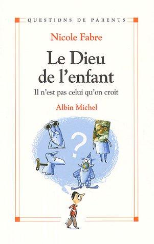 Dieu de L'Enfant (Le) (Collections Psychologie) (French Edition)