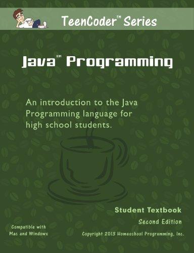 TeenCoder: Java Programming by Inc. Homeschool Programming (2013-08-02) - Teencoder Java Programming
