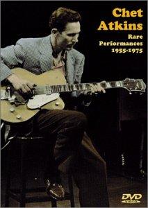 Chet Atkins - Rare Performances 1955-75 ()