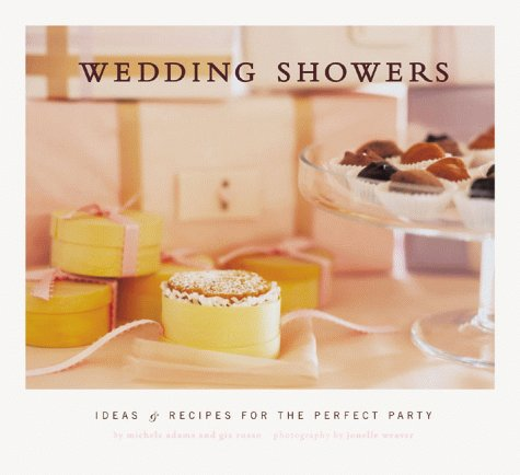 Download Wedding Showers: Ideas and Recipes for the Perfect Party pdf epub