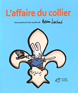 vignette de 'L'affaire du collier (Antonin Louchard)'