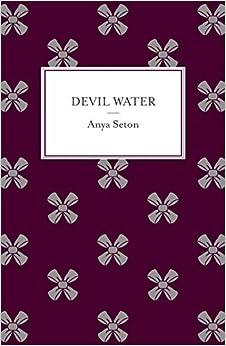 Devil Water by Anya Seton (2014-06-19)