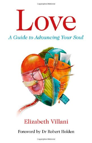 Love: A Guide to Advancing Your Soul PDF