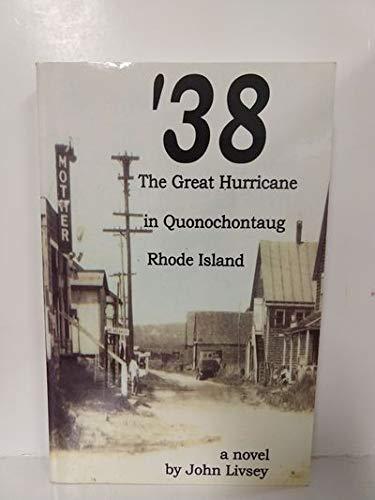 '38 the Great Hurricane in Quonochontaug Rhode Island