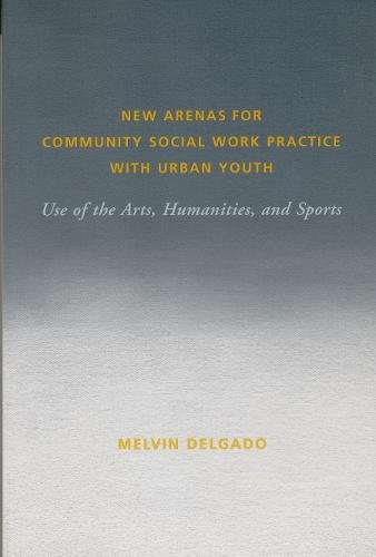 Read Online New Arenas for Community Social Work Practice with Urban Youth pdf