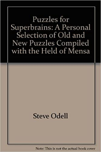 puzzles for superbrains a personal selection of old and new puzzles