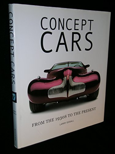 Concept Cars: From the 1930s to the Present